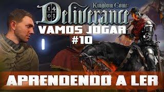 Vamos Jogar: Kingdom Come Deliverance - Aprendendo a ler - Parte 10