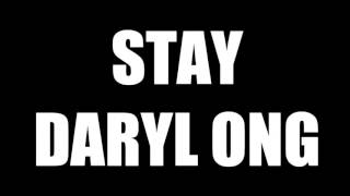 Stay - Daryl Ong (Official Audio With Lyrics)