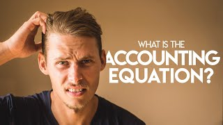 ACCOUNTING EQUATION for BEGINNERS: Assets, Liabilities and Equity