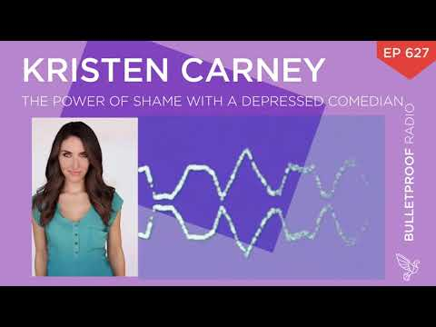 The Power of Shame with Depressed Comedian Kristen Carney – #627