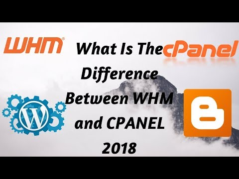 what is difference between whm and cpanel 2018