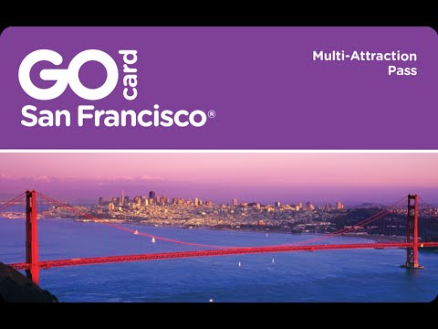 Go San Francisco® Card - Things to Do in San Francisco on Vacation