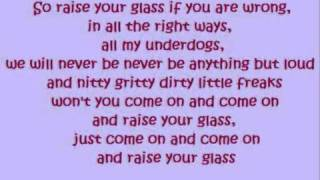 Pink - Raise your Glass (lyrics)
