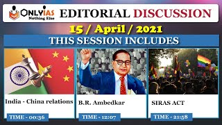 15 April 2021 OnlyIAS Editorial Discussion, Current Affairs |Sumit Rewri| India-China, Ambedkar