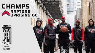 Raptors Uprising GC Best Plays from THE TIPOFF Powered by AT&T