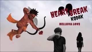 Kodak black - Helluva Love (remix)