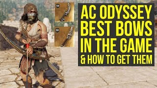 Assassin's Creed Odyssey Best Bow IN THE GAME & Where To Get Them All (AC Odyssey Best Bow)