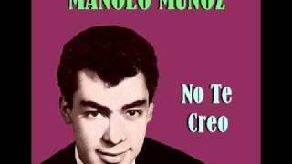 Manolo Muñoz - No Te Creo