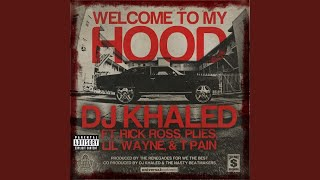 Welcome To My Hood (Explicit)