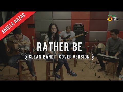 Angela Nazar - Clean Bandit (Rather Be) | Cover Version Mp3