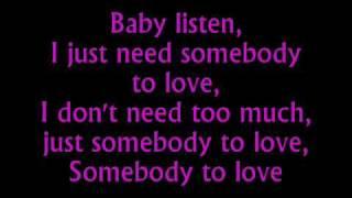 Somebody To Love Justin Bieber Lyrics