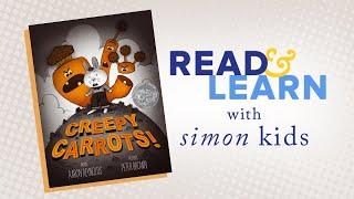 Creepy Carrots! Read-Aloud With Author Aaron Reynolds | Read & Learn With Simon Kids