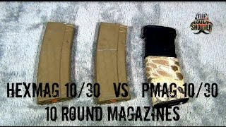 Hexmag True 10/30  Vs.  Pmag 10/30  10 round magazine