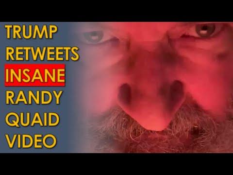 Randy Quaid makes CRAZY Trump Video and Trump retweets it