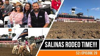 Salinas Rodeo 2018! | S2 | E29