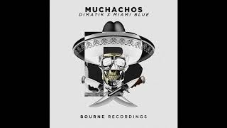 Dimatik & Miami Blue - Muchachos (Original Mix)