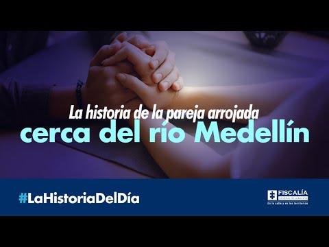 La historia de la pareja arrojada cerca del río Medellín