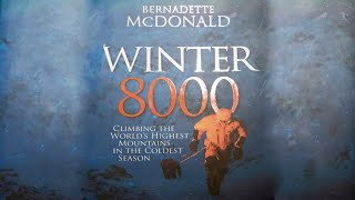 Bernadette McDonald Interview - Winter 8000 by The Climbing Nomads