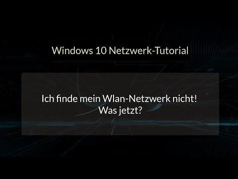 Wlan Netzwerk wird nicht angezeigt? Keine Verbindung mit Wlan? SSID Netzwerk Tutorial Windows 10