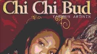 Chi Chi Bud Riddim Mix (Full) Feat. Terry Linen Tarrus Riley Freddie Mcgregor (April 2019)