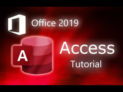 Microsoft Access 2019 - Full Tutorial for Beginners [+ General ...