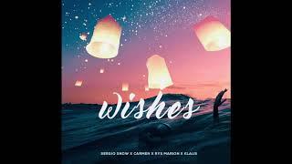 Serg!o Snow - Wishes ft Carmen, Rys Marion & Klaus