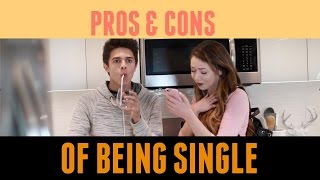 Pros and Cons of Being Single (w/ Meredith Foster) | Brent Rivera