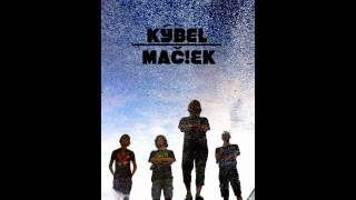 Kýbel Mačiek - Nechoď do lesa! (acoustic)