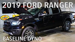2019 Ford Ranger Baseline Chassis Dyno Testing