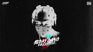 22Gz - Blixky Gang Freestyle Pt. 2 [Official Audio]