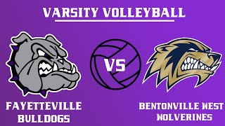 Varsity Girls Volleyball  l Fayetteville  vs Bentonville West