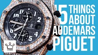 15 Things You Didnt Know About AUDEMARS PIGUET