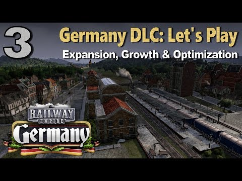 Railway Empire: Germany DLC - Scenario Let's Play #3: Expansion, Growth & Optimization
