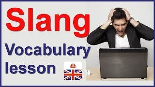 Slang words and expressions in British English