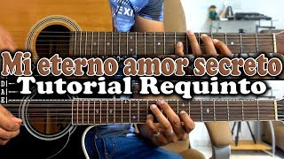 Tutorial | Mi eterno amor secreto | Julian Mercado | Requinto | TABS