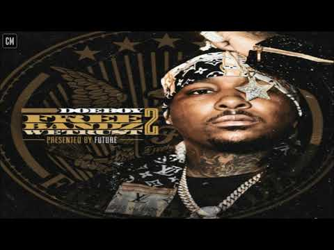 Doe Boy - In Freebandz We Trust 2 [FULL MIXTAPE + DOWNLOAD LINK] [2017]