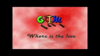 gkim-Where is the Love(english project)