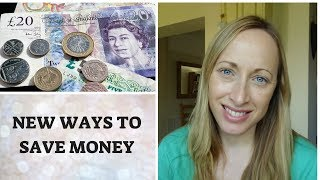 NEW WAYS TO SAVE MONEY | FRUGAL LIVING IN THE UK