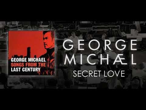 George Michael '' Secret love ''