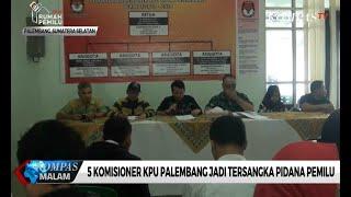 5 Komisioner KPU Palembang Jadi Tersangka Pidana Pemilu