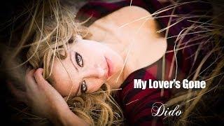 My Lover's Gone Dido (TRADUÇÃO)  HD