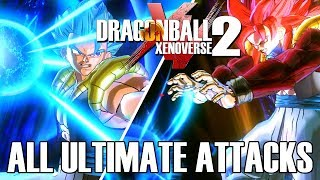 Dragon Ball Xenoverse 2 - All Ultimate Attacks [w/ DLC Packs 1-8]