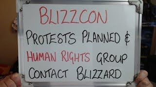 BLIZZCON Protests Planned As HU Rights Organisation Contact BLIZZARD!!