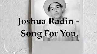 Joshua Radin - Song for You (Lyric Video)