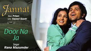 Door Na Ja - Official Audio Song | Jannat| Pritam   - YouTube