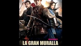 La Gran Muralla The Great Wall Descargar Pelicula En Español Latino HD Por MEG
