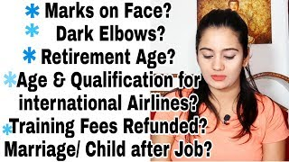 Cabin crew Age & Qualification International Airlines, Marriage, Pregnancy, Retirement Age?