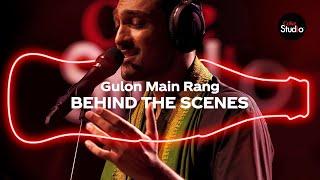 Coke Studio Season 12 | Gulon Main Rang | BTS | Ali Sethi with Shahzad Ali & Fazal Abbas