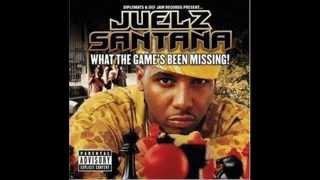 Let's Go- Juelz Santana