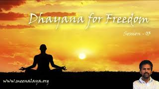 Dhyana For FREEdom - Session 03